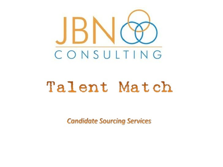 Talent Match Candidate Sourcing Slide Share