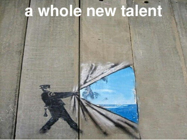 a whole new talent