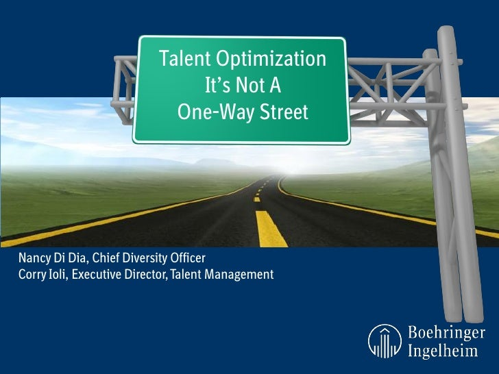 Talent Optimization                                It's Not A                             One-Way StreetNancy Di Dia, Chie...