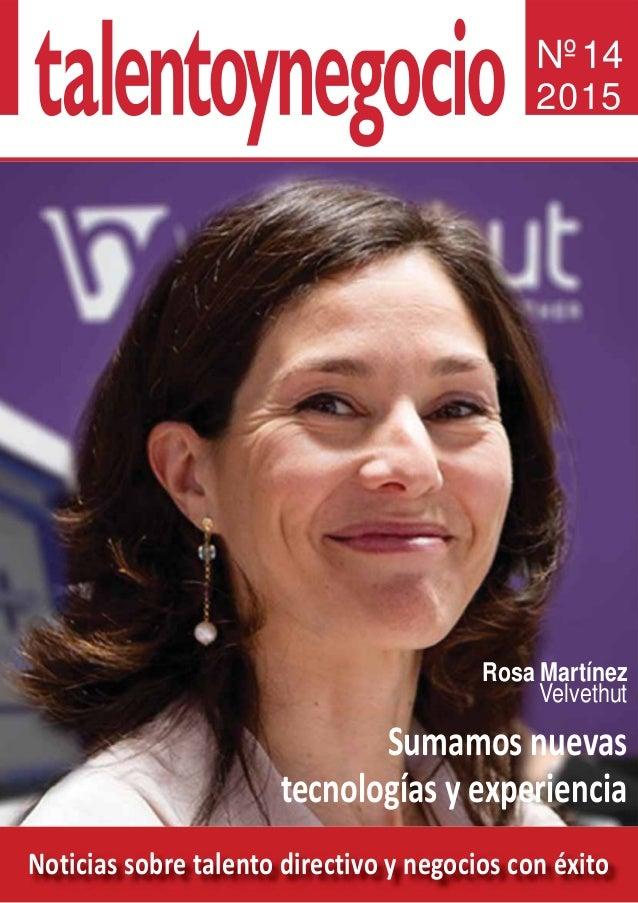 Noticias sobre talento directivo y negocios con éxito Nº14 2015 Innovar es la clave para no perder valor Antonio Flores Lo...