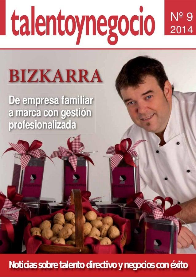 Noticias sobre talento directivo y negocios con éxito Nº 9 2014 De empresa familiar a marca con gestión profesionalizada B...