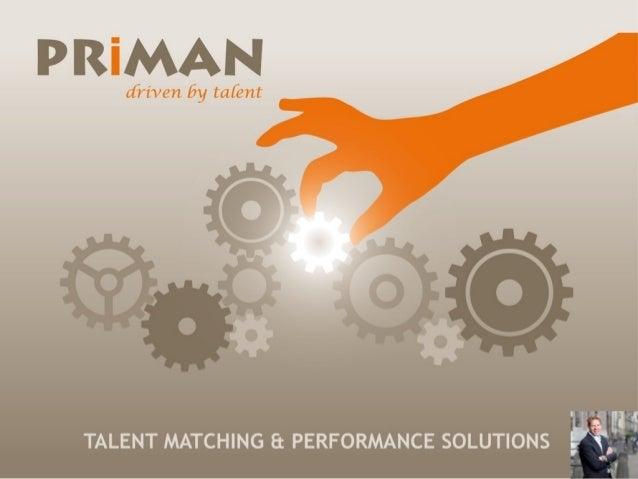 PRiMAN • TMA Methode • Met voorrang • Return on resources: +40% • Directeur/oprichter: Jan Prins • Op technologie schrijf ...