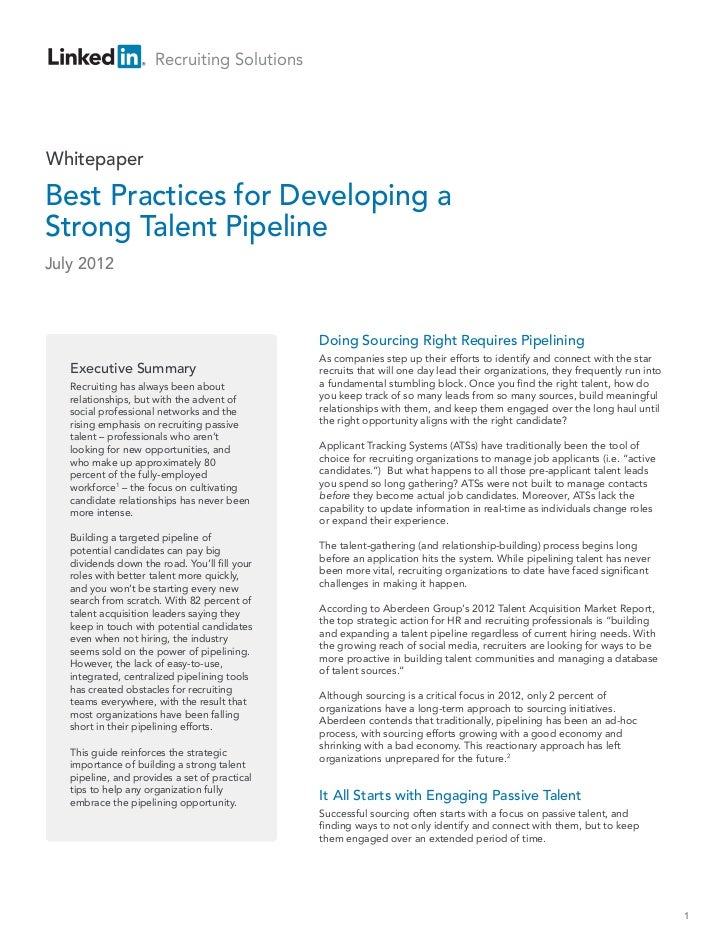 Recruiting SolutionsWhitepaperBest Practices for Developing aStrong Talent PipelineJuly 2012                              ...