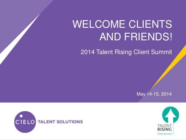 Talent Rising Client Summit-Talent Talks