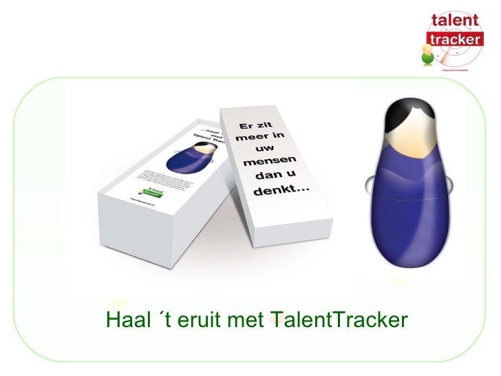 Haal ´t eruit met TalentTracker