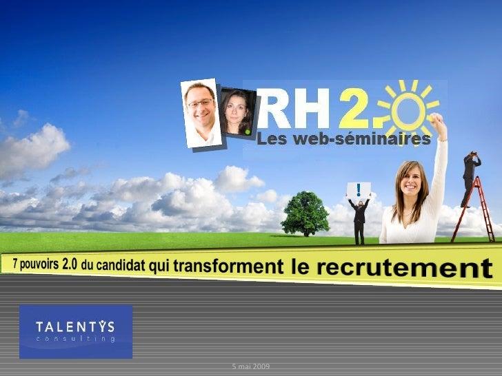 Talentys Webinar Rh2.0 19 Mai 7 Pouvoirs 2.0 Du Candidat