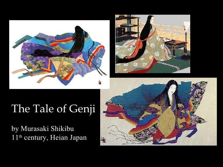 The Tale of Genji by Murasaki Shikibu 11 th  century, Heian Japan