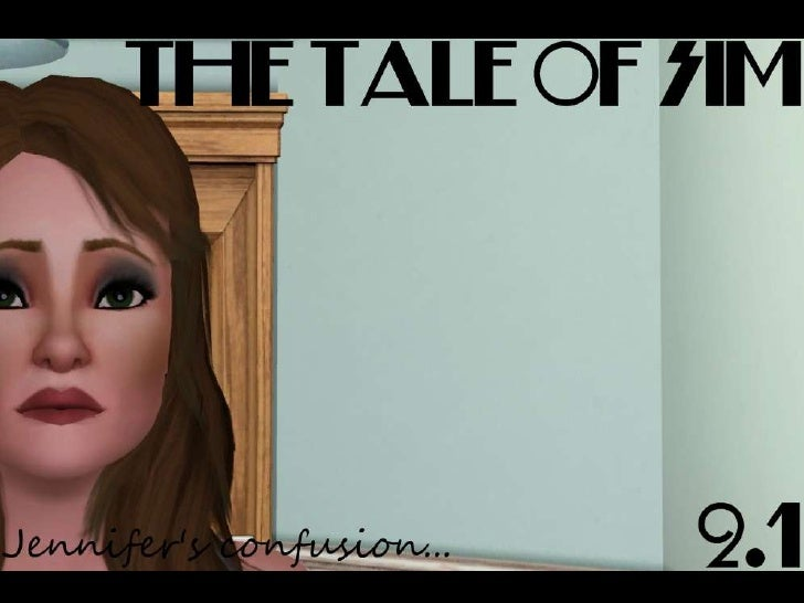 The Tale of Sim - 2.1