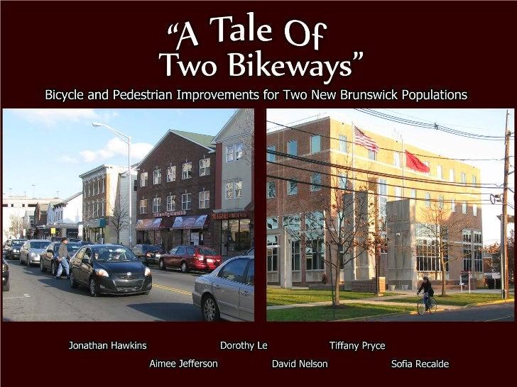 A Tale of Two Bikeways