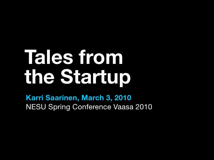 Tales From The Startup