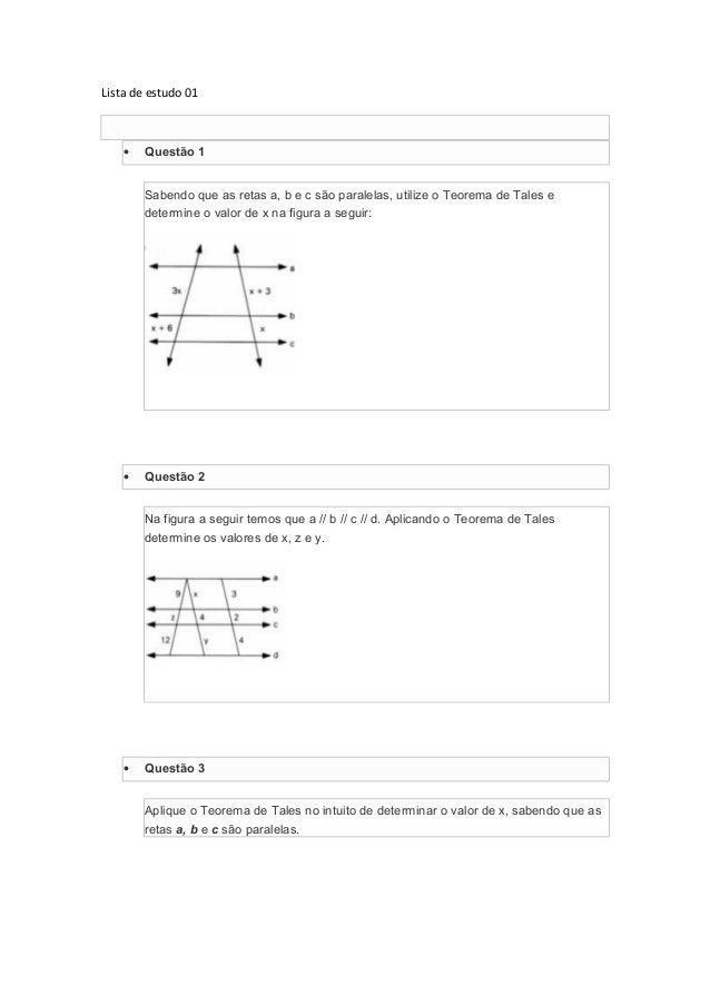 Lista de estudo 01 • Questão 1 Sabendo que as retas a, b e c são paralelas, utilize o Teorema de Tales e determine o valor...