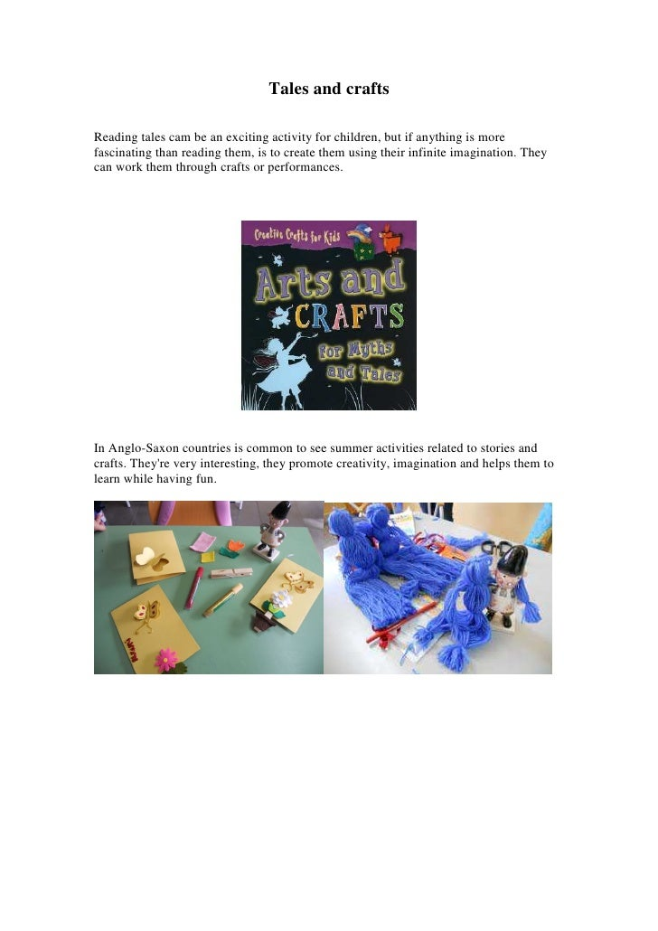 Tales and craftsReading tales cam be an exciting activity for children, but if anything is morefascinating than reading th...