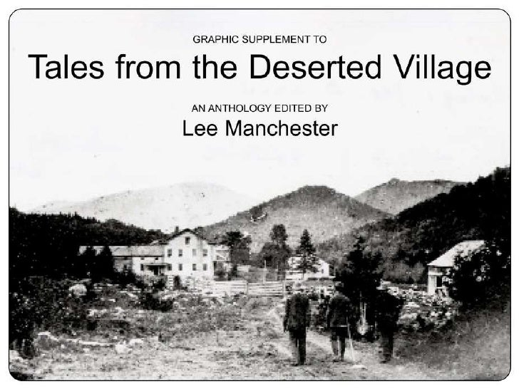 "Graphic supplement for ""Tales from the Deserted Village"" (Part  1 of 3)"