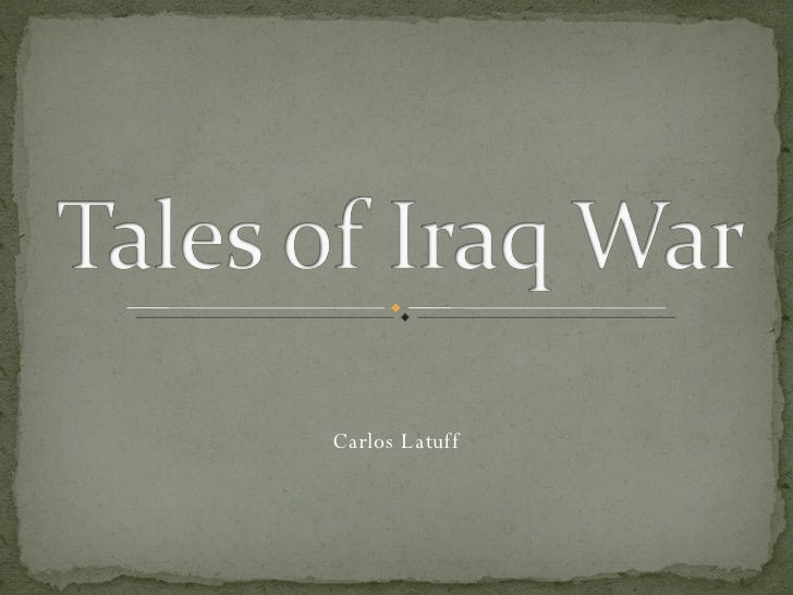 Tales of Iraq War