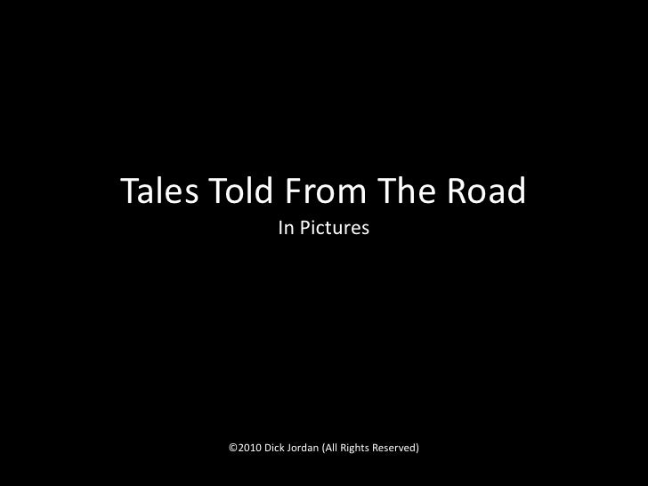 Tales Told From The Road In Pictures
