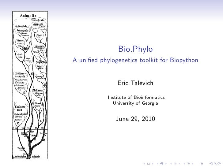 Bio.Phylo A unified phylogenetics toolkit for Biopython                   Eric Talevich              Institute of Bioinform...