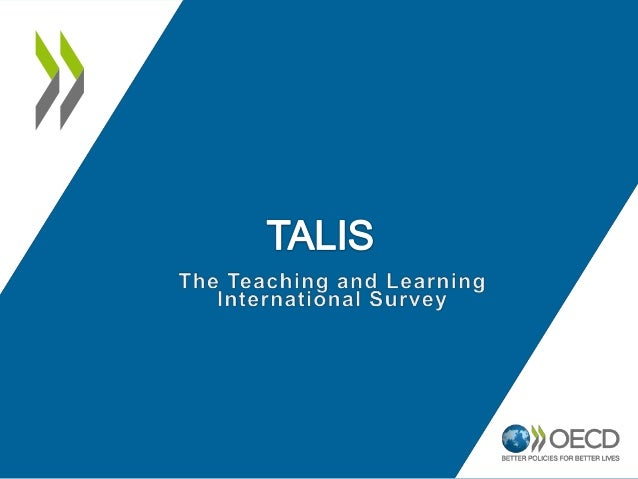 TALIS - The Teaching and Learning International Survey