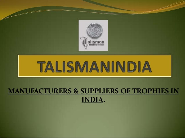 MANUFACTURERS & SUPPLIERS OF TROPHIES IN INDIA.
