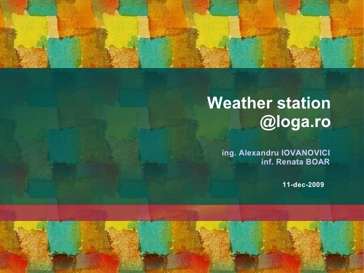 Weather station @loga.ro