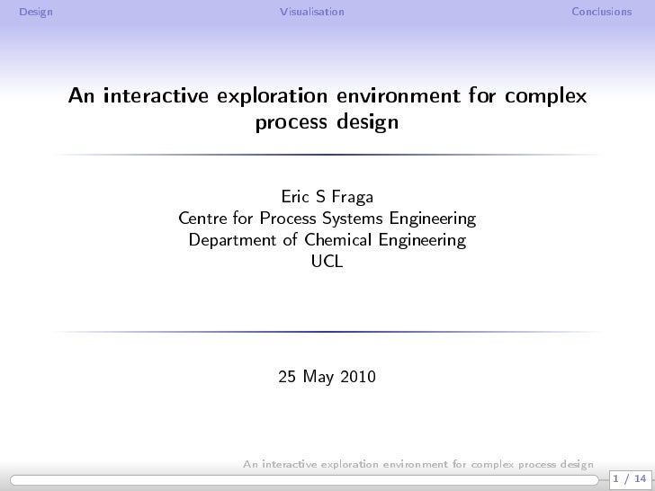 An interactive exploration environment for complex process design