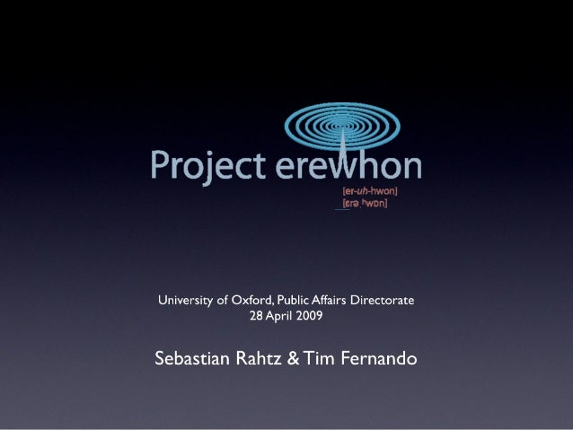 Erewhon presentation to Oxford's Public Affairs Directorate - 28 April 2009
