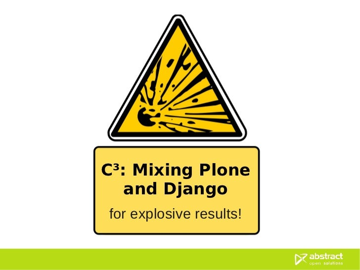 Mixing Plone and Django for explosive results