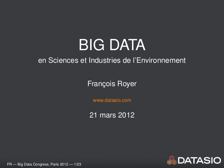 BIG DATA                 en Sciences et Industries de l'Environnement                                            Francois ...