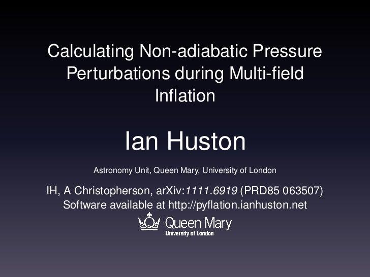 Calculating Non-adiabatic Pressure Perturbations during Multi-field Inflation