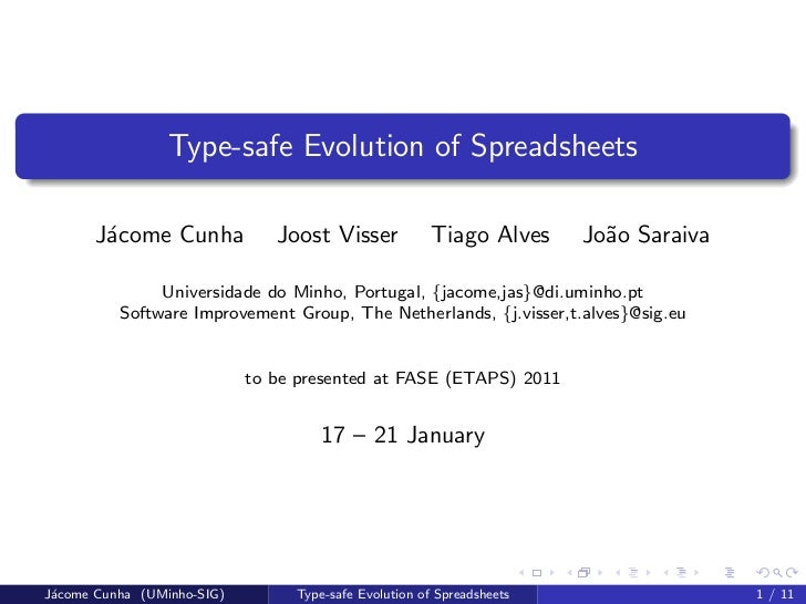 Type-safe Evolution of Spreadsheets       J´come Cunha        a                      Joost Visser            Tiago Alves  ...