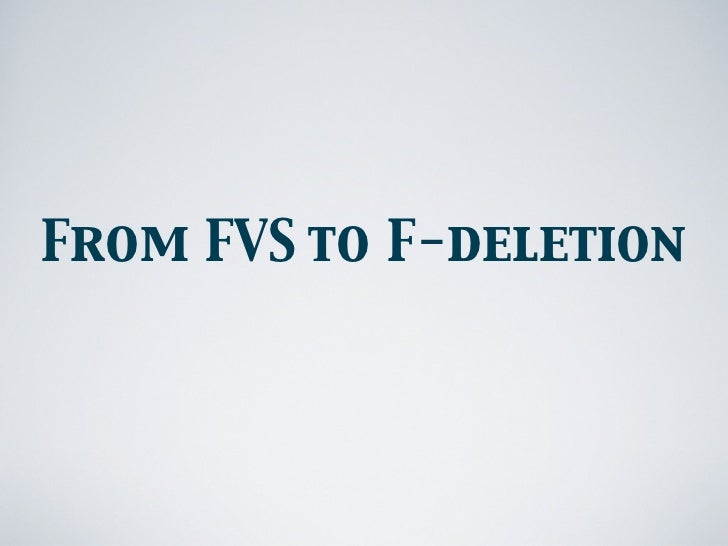 From FVS to F-deletion