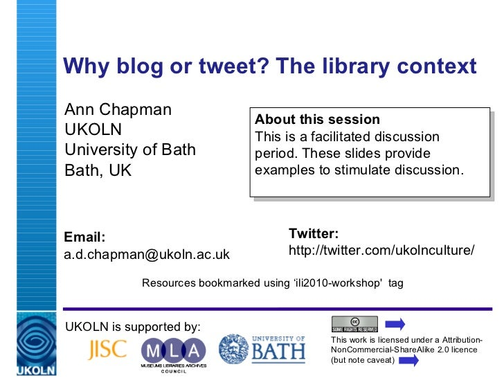 Why Blog or Tweet? The Library Context