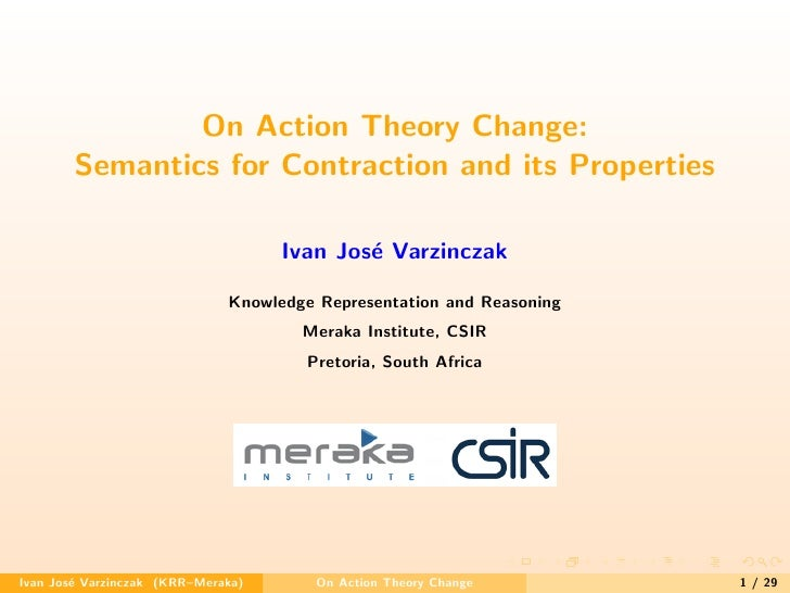 On Action Theory Change:         Semantics for Contraction and its Properties                                      Ivan Jo...