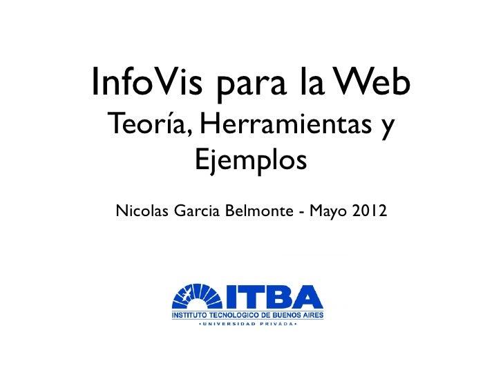 InfoVis para la Web: Teoria, Herramientas y Ejemplos.