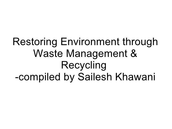 talk on waste management & recovery by sailesh khawani