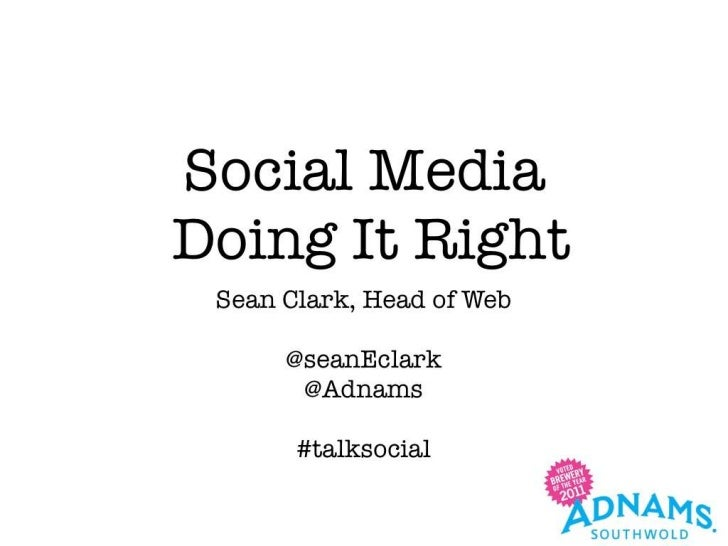 Social Media Doing It Right