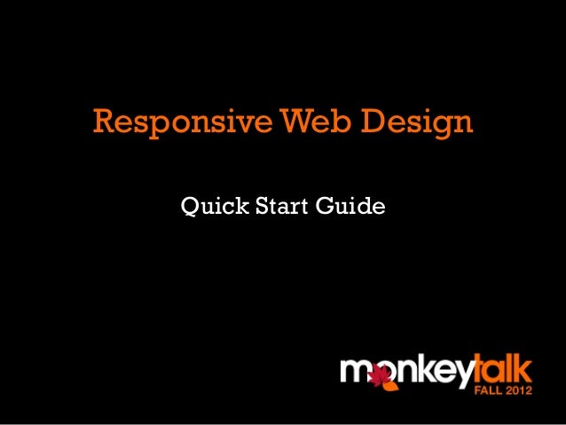 Responsive Web Design    Quick Start Guide
