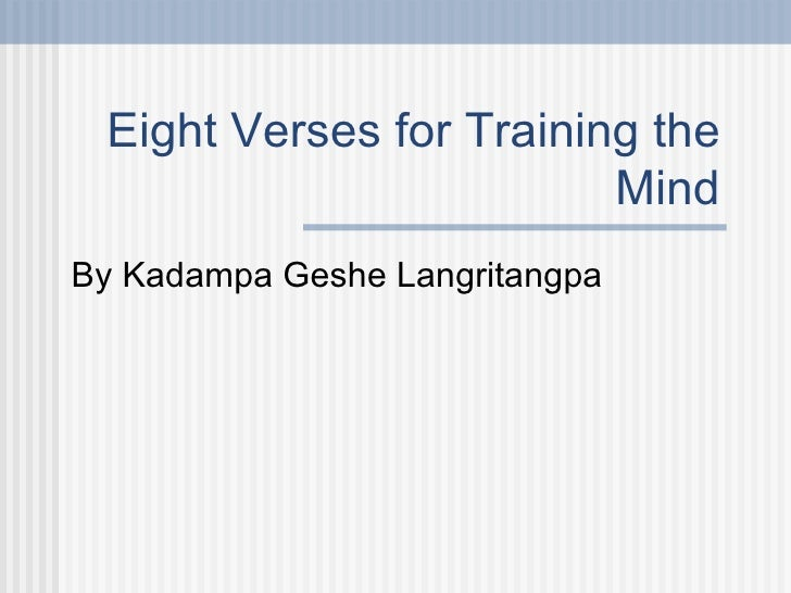 Eight Verses for Training the Mind: the Bodhisattva Ideal and the Bodhicitta – Talk 1