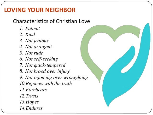 """describe one of your neighbours The book of leviticus tells us to love our neighbors, but who are our  it's one of  the most famous lines in the bible: """"love your neighbor as."""