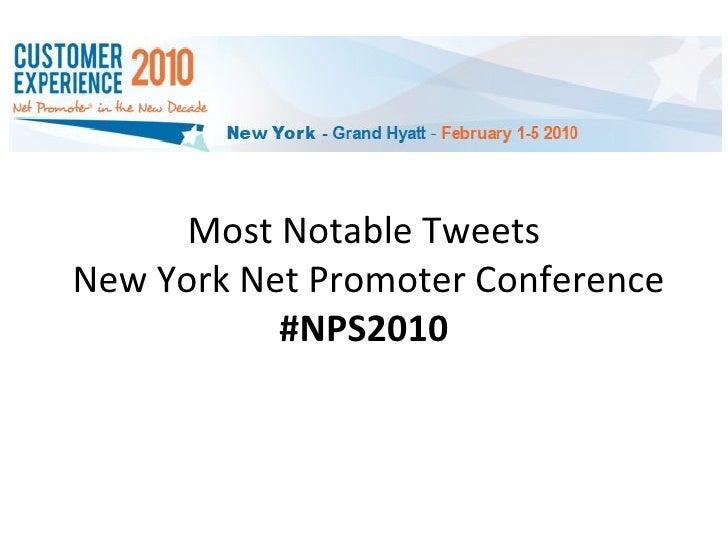 Most Notable Tweets - New York Net Promoter Conference