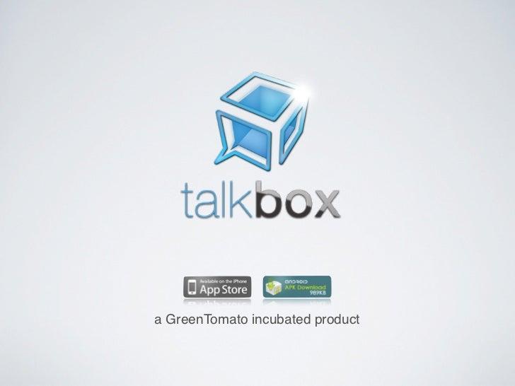 a GreenTomato incubated product