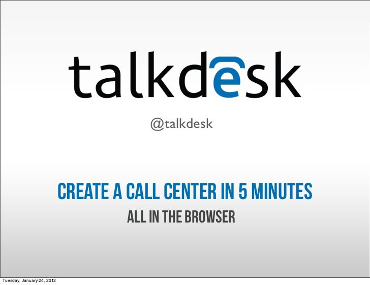 Talkdesk - Call center in the browser