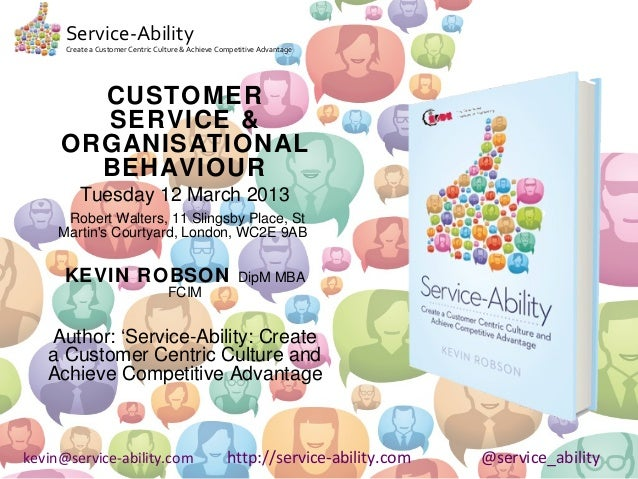 Service-Ability      Create a Customer Centric Culture & Achieve Competitive Advantage       CUSTOMER       SERVICE &     ...