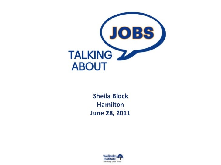 <br /> <br />Sheila Block<br />Hamilton<br />June 28, 2011<br />
