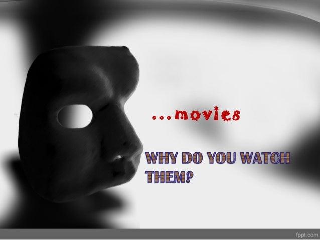 …movies