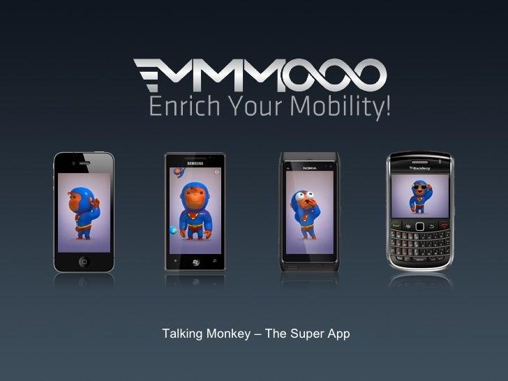 Talking monkey mmmooo