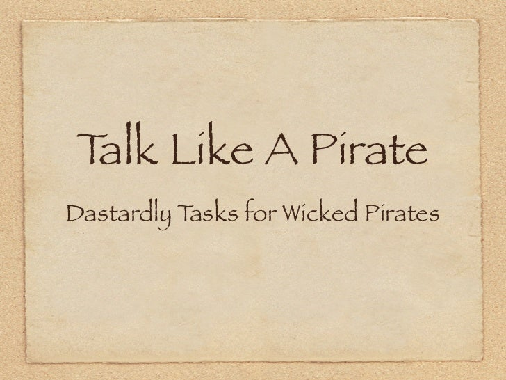 Talk Like A Pirate Dastardly Tasks for Wicked Pirates