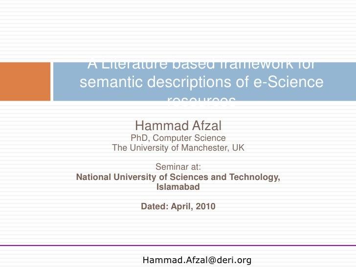 Literature Based Framework for Semantic Descriptions of e-Science resources