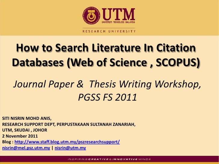 How to Search Literature In Citation   Databases (Web of Science , SCOPUS)    Journal Paper & Thesis Writing Workshop,    ...