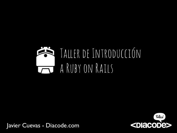 Taller de Introducción a Ruby on Rails