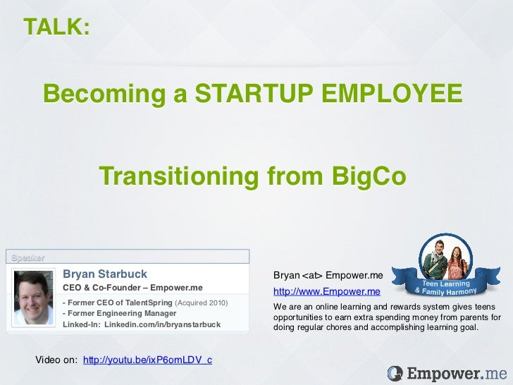 TALK: !      Becoming a STARTUP EMPLOYEE!                                                           !                    T...
